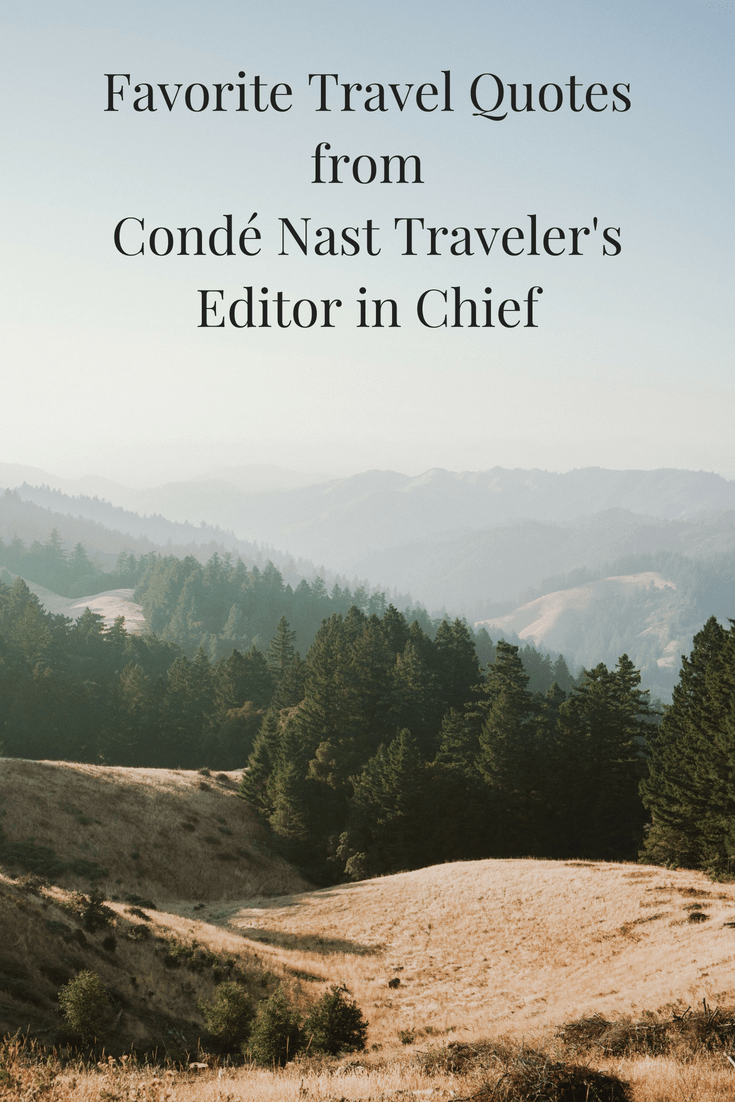 Favorite Travel Quotes from Condé Nast Traveler's Editor in Chief