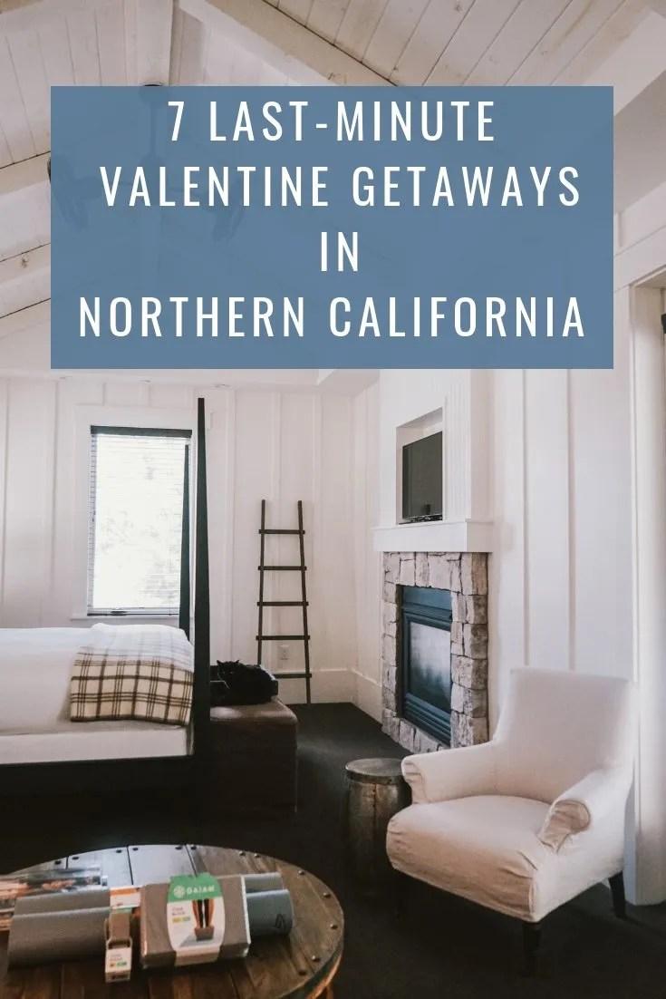 7 Last Minute Valentine Getaways in Northern California.Cavallo