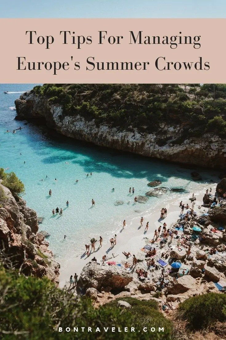 Top Tips For Managing Europe's Summer Crowds