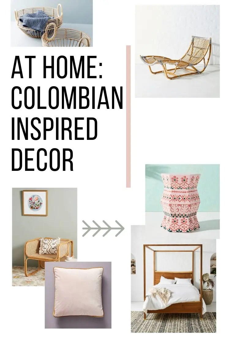 At Home: Colombian Inspired Decor