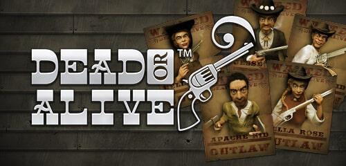 Dead or Alive machine a sous de netent bonus gratuits