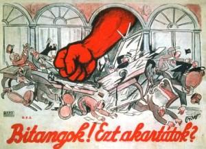 Die ungarische Räterepublik: Schufte! Das machten sie?