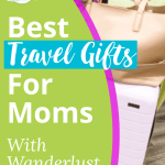 best-travel-gifts-for-moms-pin-2