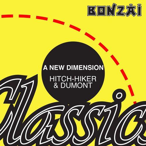 DJ Hitch-Hiker & DJ Jacques Dumont – A New Dimension (Original Release 1995 Bonzai Records Cat No. BR 95073)