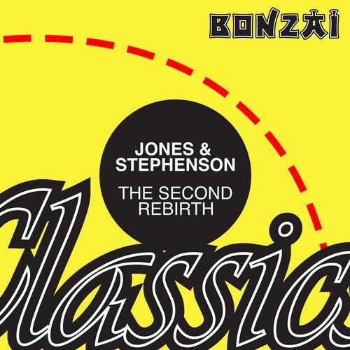 Jones & Stephenson – The Second Rebirth (Original Release 1994 Bonzai Records Cat No. BR 94046)