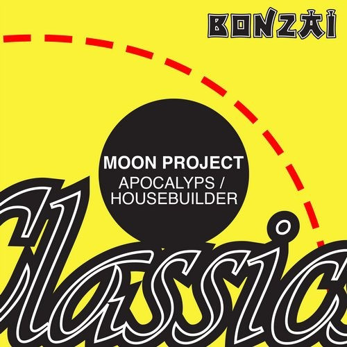 Moon Project – Apocalyps/House Builder (Original Release 1998 Tripomatic Records Cat No. TRIP 025)