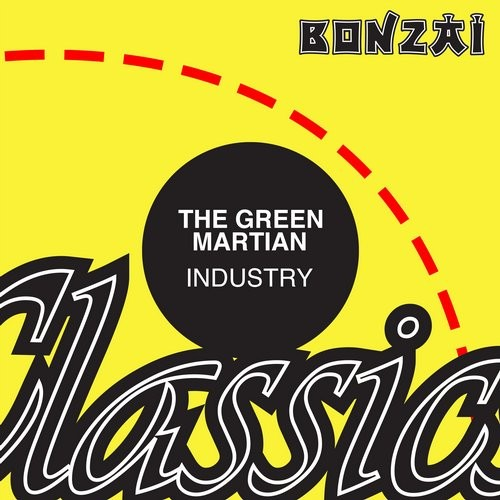 The Green Martian – Industry (Original Release 2000 Tranceportation Cat No. TP-2000-026)