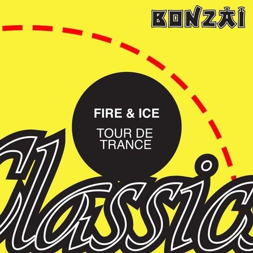 Fire & Ice – Tour De Trance (Original Release 2008 Camouflage Cat No. CAM-2008-081)