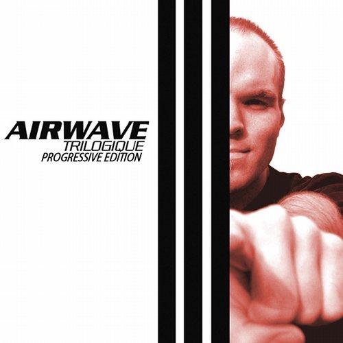 Airwave – Trilogique – Progressive Edition
