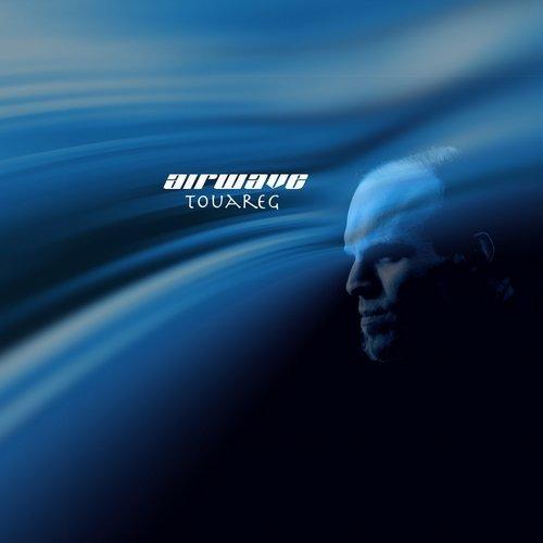 Airwave – Touareg (Original Release 2008 Bonzai Trance Progressive)