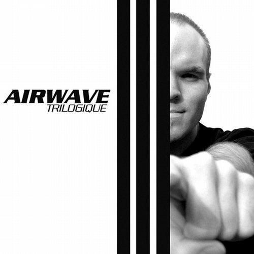 Airwave – Trilogique (Original Release 2007 Bonzai Trance Progressive BTP-126-2007)
