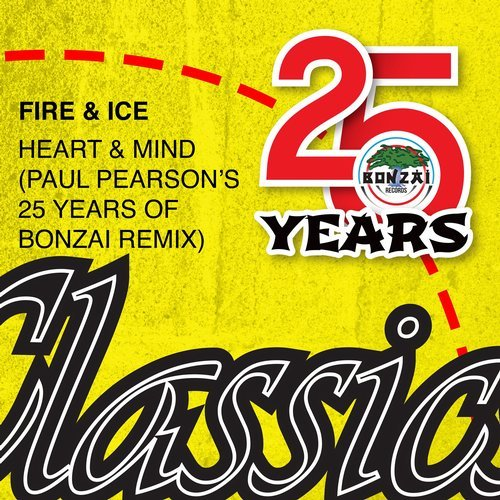 FIRE & ICE – HEART & MIND (PAUL PEARSON'S 25 YEARS OF BONZAI REMIX)