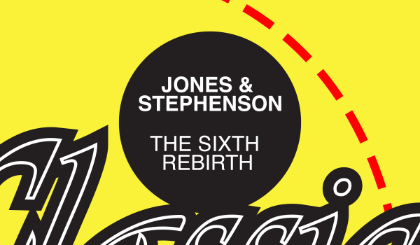 Jones & Stephenson – The Sixth Rebirth