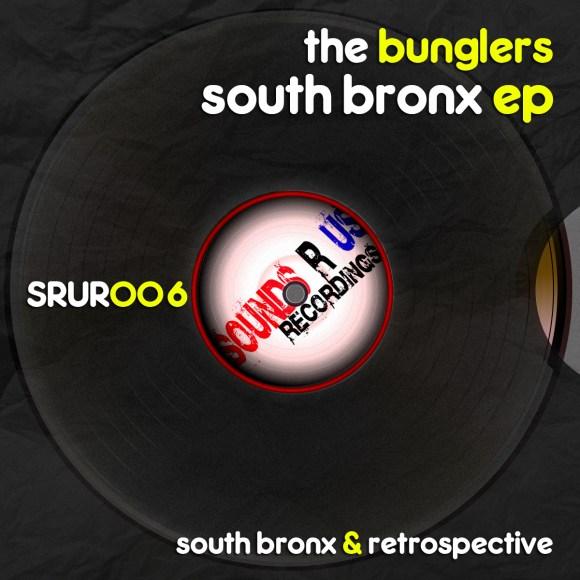 The Bunglers – South Bronx EP