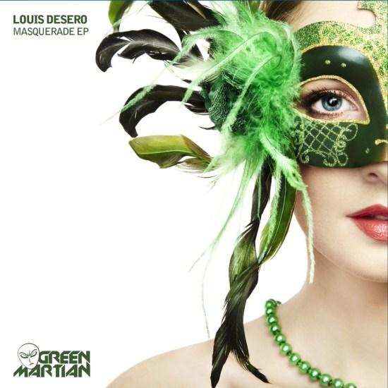 LouisDeseroMasqueradeEPGreenMartian870x870