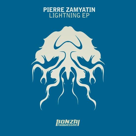 PierreZamyatinLightningEPBonzaiProgressive870x870