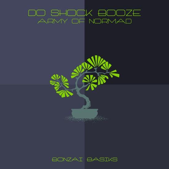 DoShockBoozArmyOfNormadBonzaiBasiks870x870