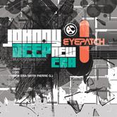 JOHNNY DEEP (AKA YONATHAN DAHAN) – NEW ERA EP (EYEPATCH RECORDINGS)
