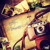 DADDY – MEMORIES ARE FOREVER (GREEN MARTIAN)