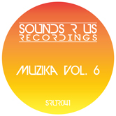 MUZIKA – VOLUME 6 (SOUNDS R UR RECORDINGS)