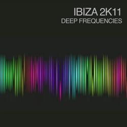 Ibiza 2K11: Deep Frequencies