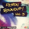 Piston Roundup - Volume 3 - Mixed By Piekfein