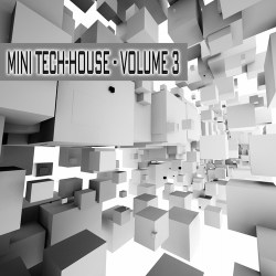 Mini-Tech House – Volume 3