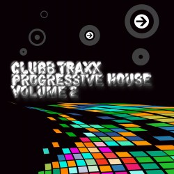 Club Traxx – Progressive House #2