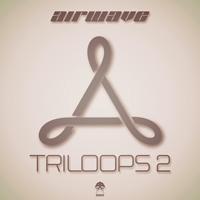 AIRWAVE – TRILOOPS – VOLUME 2 (BONZAI PROGRESSIVE)
