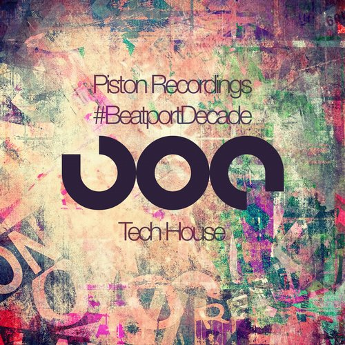 Piston Recordings #BeatportDecade Tech House