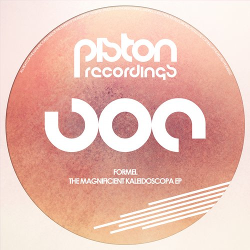 FORMEL – THE MAGNIFICENT KALEIDOSCOPA EP (PISTON RECORDINGS)