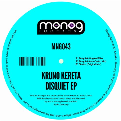 KRUNO KERETA – DISQUIET EP (MONOG RECORDS)