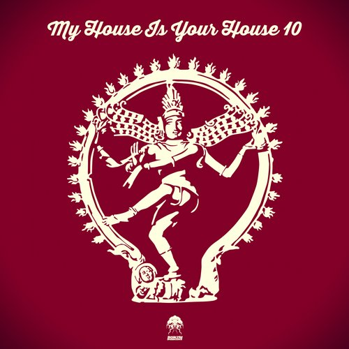 MY HOUSE IS YOUR HOUSE 10 (BONZAI PROGRESSIVE)
