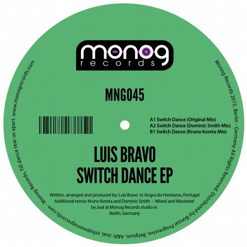 LUIS BRAVO – SWITCH STANCE EP (MONOG RECORDS)