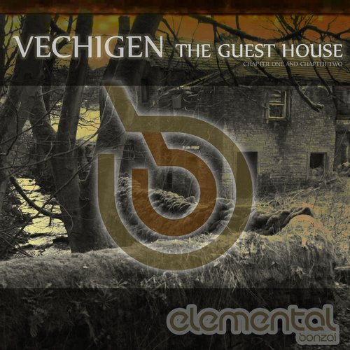 VECHIGEN – THE GUEST HOUSE (BONZAI ELEMENTAL)
