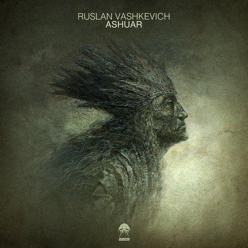 RUSLAN VASHKEVICH – ASHUAR (BONZAI PROGRESSIVE)