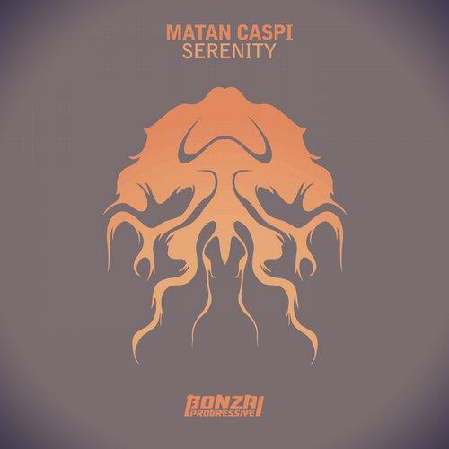 MATAN CASPI – SERENITY (BONZAI PROGRESSIVE)