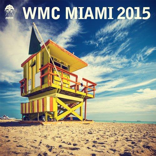 WMC MIAMI 2015 (BONZAI PROGRESSIVE)