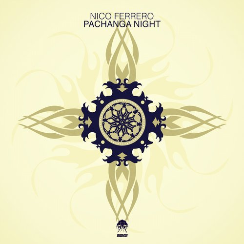 NICO FERRERO – PACHANGA NIGHT (BONZAI PROGRESSIVE)