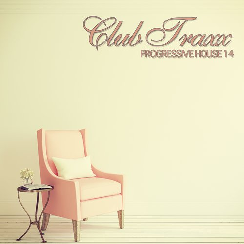 Club Traxx – Progressive House 14