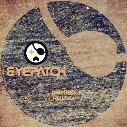 DEEPHNO – HELLO2J (EYEPATCH RECORDINGS)