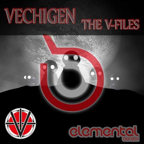 VECHIGEN – THE V-FILES (BONZAI ELEMENTAL)
