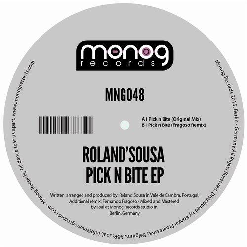 ROLAND'SOUSA – PICK N BITE EP (MONOG RECORDS)