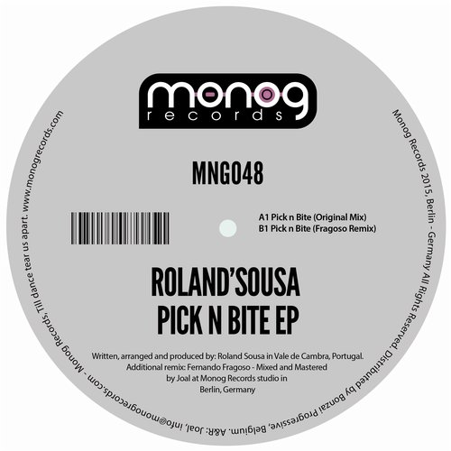 ROLAND'SOUSA – PICK N BITE EP (MONOG RECORDS)