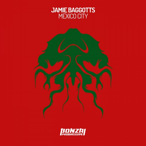 JAMIE BAGGOTTS – MEXICO CITY (BONZAI PROGRESSIVE)