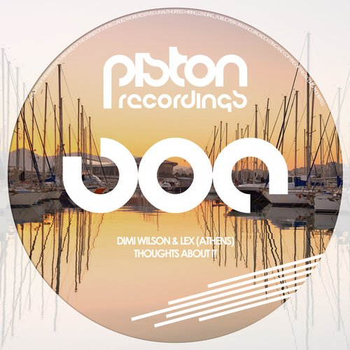 DIMI WILSON & LEX (ATHENS) – THOUGHTS ABOUT IT (PISTON RECORDINGS)