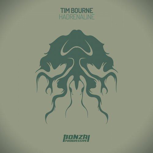 TIM BOURNE – HADRENALINE (BONZAI PROGRESSIVE)