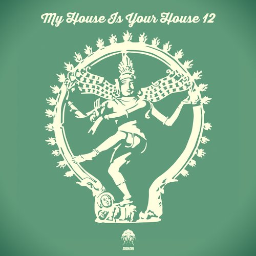 MY HOUSE IS YOUR HOUSE 12 (BONZAI PROGRESSIVE)