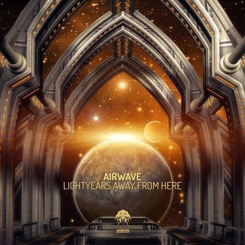 AIRWAVE – LIGHTYEARS AWAY FROM HERE (BONZAI PROGRESSIVE)