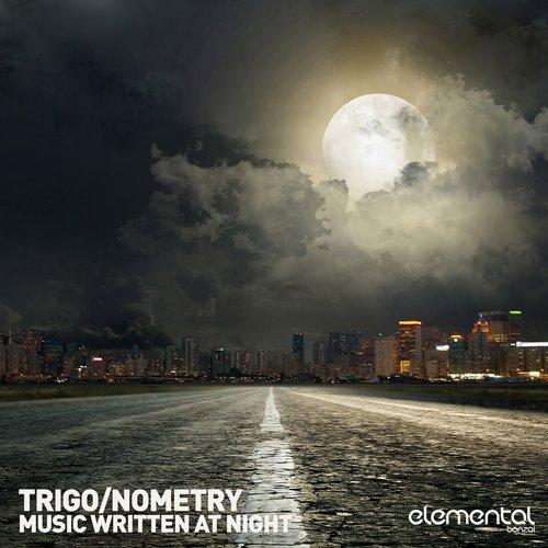 TRIGO NOMETRY – MUSIC WRITTEN AT NIGHT (BONZAI ELEMENTAL)